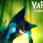Cirque du Soleil Varekai(シルク・ドゥ・ソレイユ)がバンクーバーにやって来る!